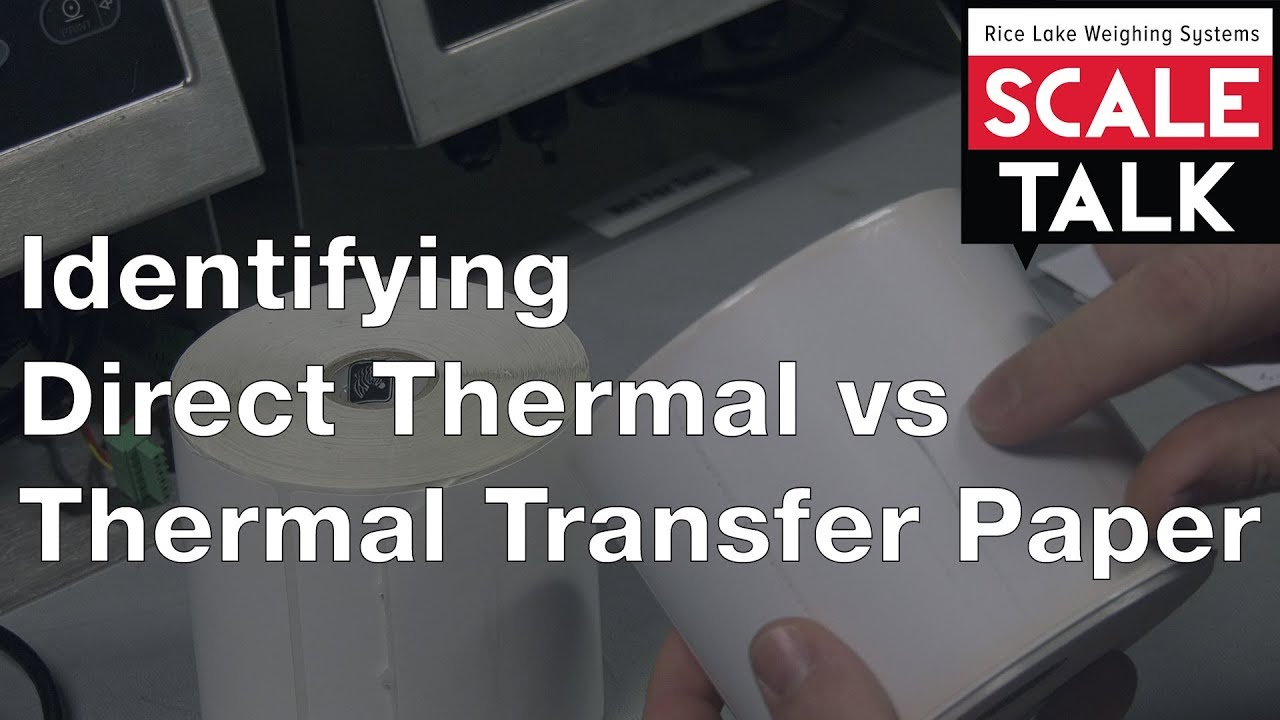 ScaleTalk: Direct Thermal vs Thermal Transfer Paper Video